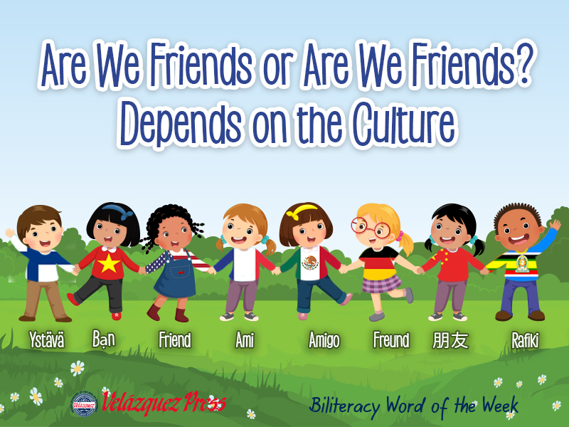 Tumbnail for: Are We Friends or Are We Friends? – Depends on the Culture