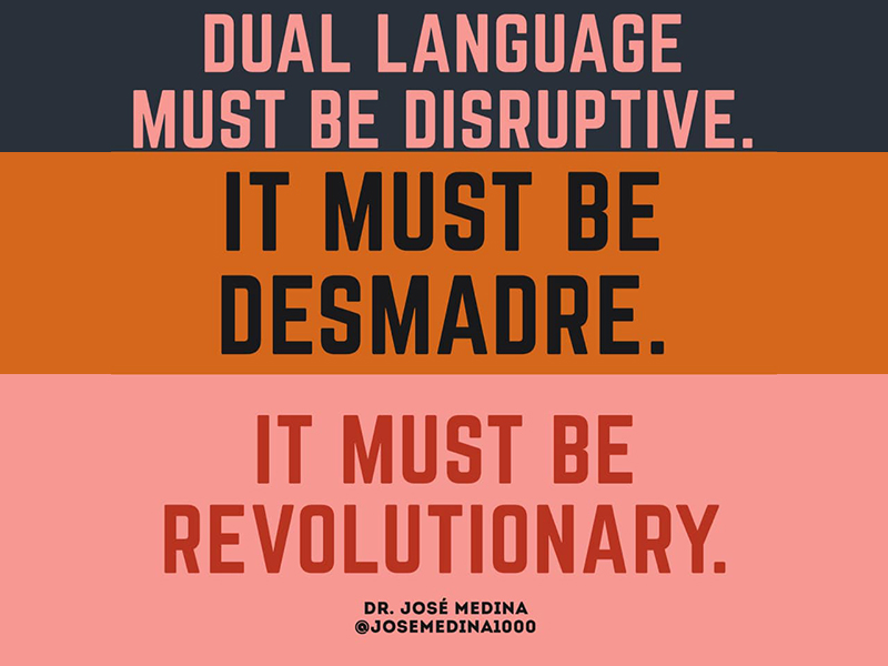 Dual Language in Support of Black Lives